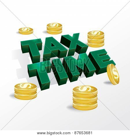 An illustration concept for income tax return or tax time. Vector EPS 10 available. EPS contains transparencies. poster