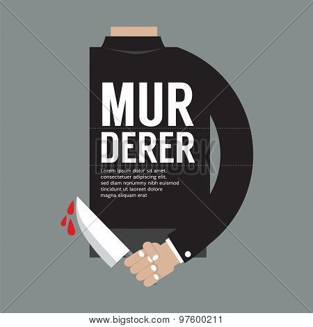 Bloody Knife In Murderer's Hand.