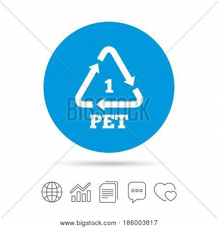 PET 1 icon. Polyethylene terephthalate sign. Recycling symbol. Bottles packaging. Copy files, chat speech bubble and chart web icons. Vector