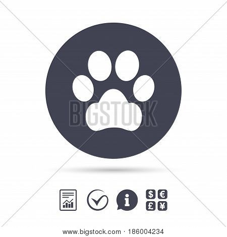 Dog paw sign icon. Pets symbol. Report document, information and check tick icons. Currency exchange. Vector