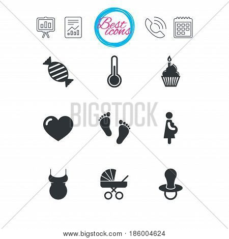 Presentation, report and calendar signs. Pregnancy, maternity and baby care icons. Candy, baby carriage and pacifier signs. Footprint, cake and thermometer symbols. Classic simple flat web icons