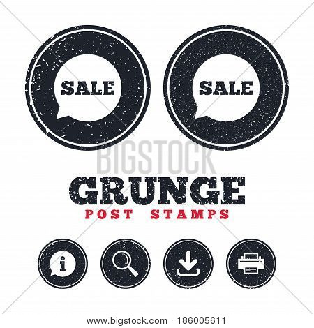 Grunge post stamps. Sale sign icon. Special offer symbol in speech bubble. Information, download and printer signs. Aged texture web buttons. Vector