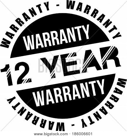 twelve year warranty vintage grunge black rubber stamp guarantee background