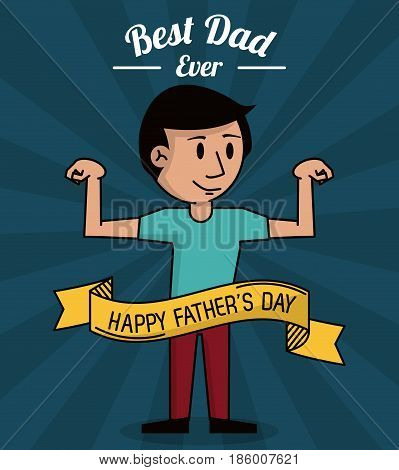 fathers day card, best dad ever. cartoon dad strong design vector illustration