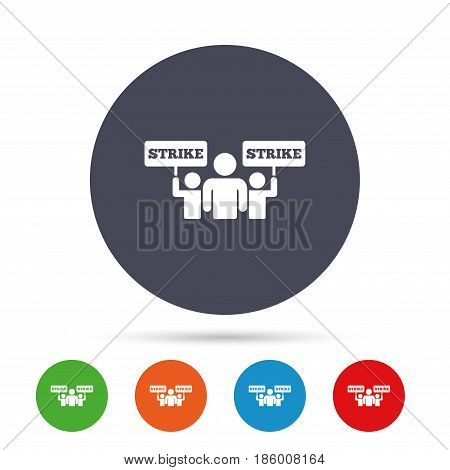 Strike sign icon. Group of people symbol. Industrial action. People holding protest banner. Round colourful buttons with flat icons. Vector
