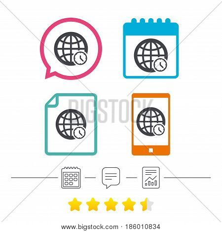 World time sign icon. Universal time globe symbol. Calendar, chat speech bubble and report linear icons. Star vote ranking. Vector