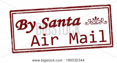 Stamp with text by Santa air mail inside vector illustration