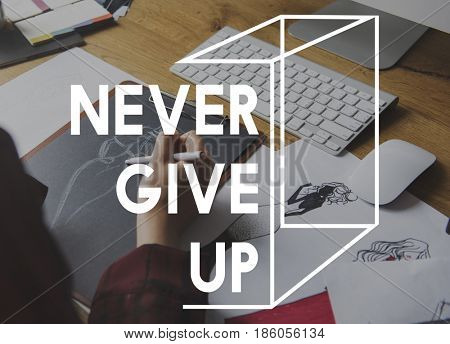 Never Give Up Word on Working People Background