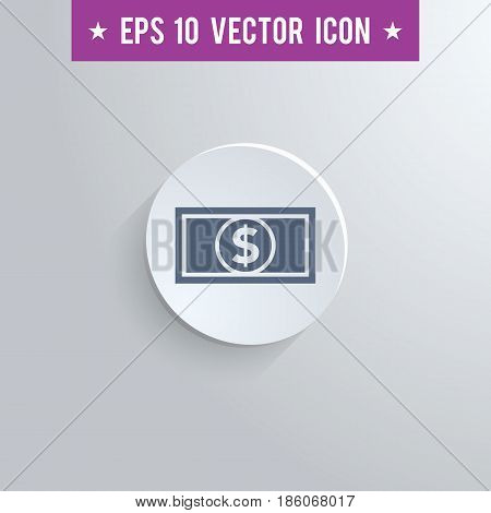 Stylish dollar bill icon. Blue colored symbol on a white circle with shadow on a gray background. EPS10 with transparency.