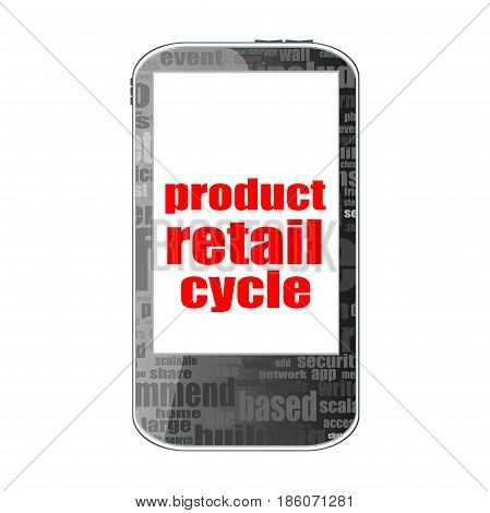 Product Retail Cycle. Mobile Smart Phone. Business Concept. Isolated On White