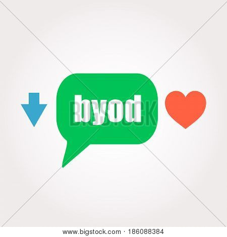 Byod Word. Management Concept . Speech Clouds Stickers, Arrow And Heart