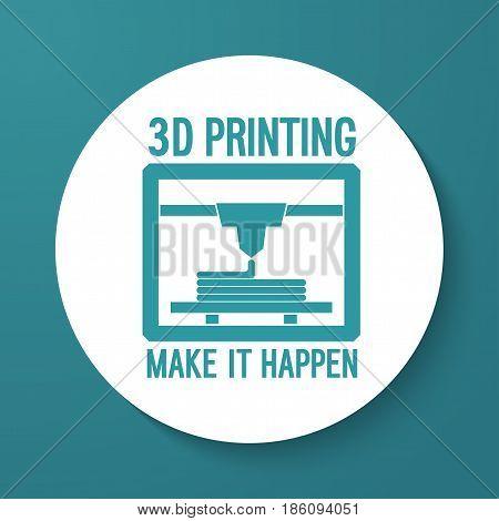 3D Printing Creative Flat Icon. Vector illustration.