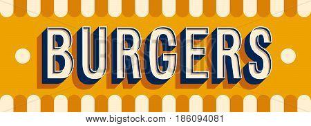 Burgers banner creative typographic design. Vector illustration.