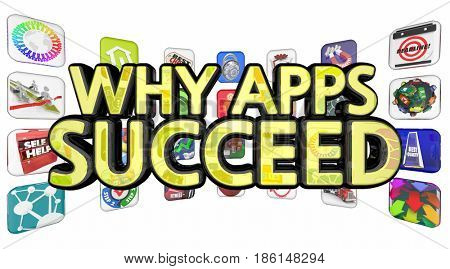 Why Apps Succeed Software Downloads Popularity 3d Illustration