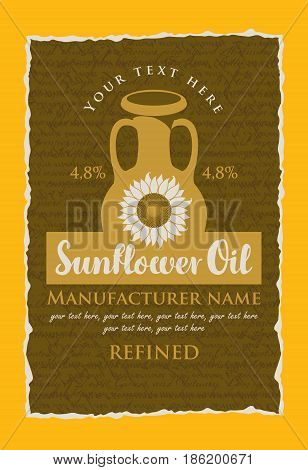 vector label for refined sunflower oil with a jug sunflower and the inscription on the background texture with handwriting