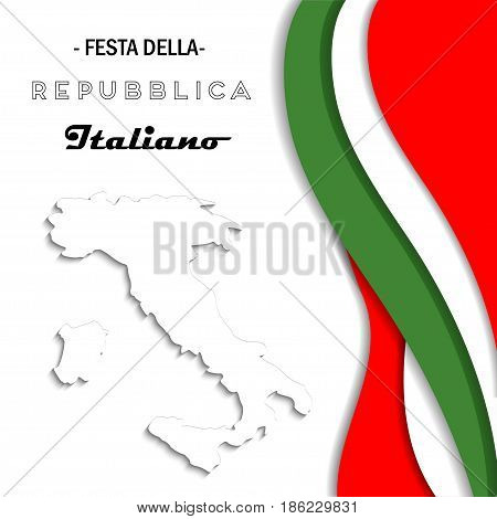Italian National Republic Day. Festa della Repubblica Italiana. Vector banner with italian flags colors and map