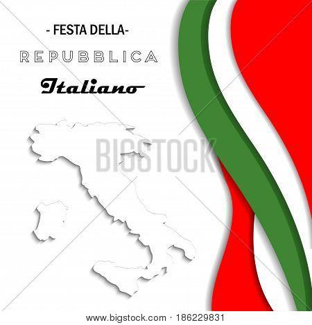 Italian National Republic Day. Festa della Repubblica Italiana. Vector banner with italian flags colors and map
