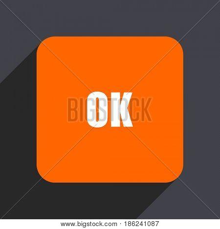 Ok orange flat design web icon isolated on gray background