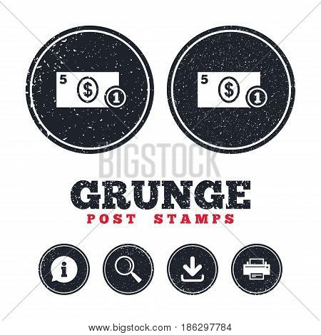 Grunge post stamps. Cash sign icon. Dollar Money symbol. USD Coin and paper money. Information, download and printer signs. Aged texture web buttons. Vector