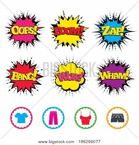 Comic Wow, Oops, Boom and Wham sound effects. Clothes icons. T-shirt and pants with shorts signs. Swimming trunks symbol. Zap speech bubbles in pop art. Vector