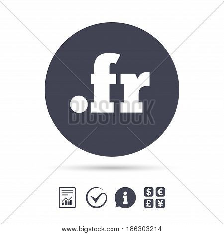 Domain FR sign icon. Top-level internet domain symbol. Report document, information and check tick icons. Currency exchange. Vector