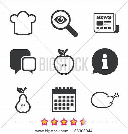 Food icons. Apple and Pear fruits with leaf symbol. Chicken hen bird meat sign. Chef hat icons. Newspaper, information and calendar icons. Investigate magnifier, chat symbol. Vector