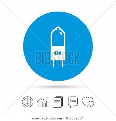 Light bulb icon. Lamp G4 socket symbol. Led or halogen light sign. Copy files, chat speech bubble and chart web icons. Vector
