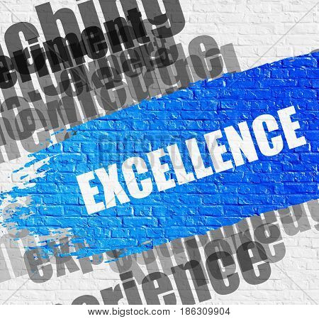 Business Education Concept: Excellence - on the White Brick Wall with Wordcloud Around. Modern Illustration. Excellence. Blue Inscription on Brickwall.