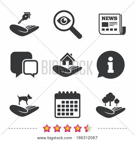 Helping hands icons. Shelter for dogs symbol. Home house or real estate and key signs. Save nature forest. Newspaper, information and calendar icons. Investigate magnifier, chat symbol. Vector