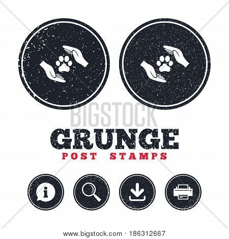 Grunge post stamps. Protection of animals sign icon. Hands protect paw symbol. Shelter for dogs. Animals insurance. Information, download and printer signs. Aged texture web buttons. Vector