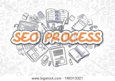 Business Illustration of SEO Process. Doodle Orange Text Hand Drawn Doodle Design Elements. SEO Process Concept.