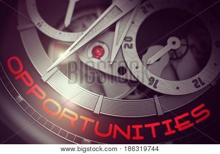 Opportunities on Face of Luxury Pocket Watch Machinery Macro Detail Monochrome. Vintage Pocket Watch Machinery Macro Detail and Inscription - Opportunities. Work Concept with Lens Flare. 3D Rendering.