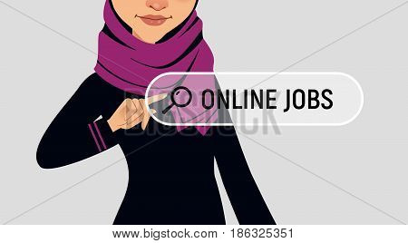 Muslim woman is writing ONLINE JOB in search bar on virtual screen. Woman searches job. Online recruitment service. Vector illustration