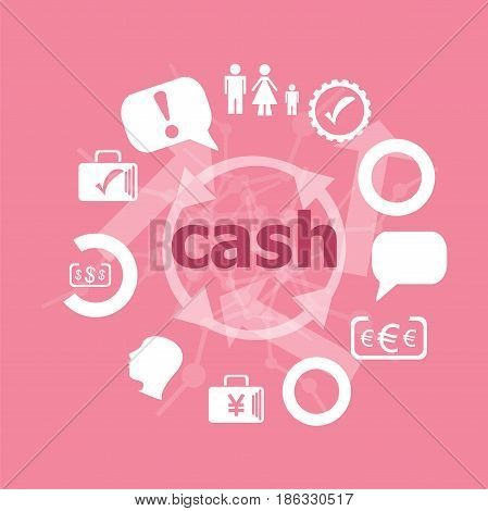 Text Cash. Business Concept . Icons Set. Flat Pictogram. Sign And Symbols For Business, Finance, Sho