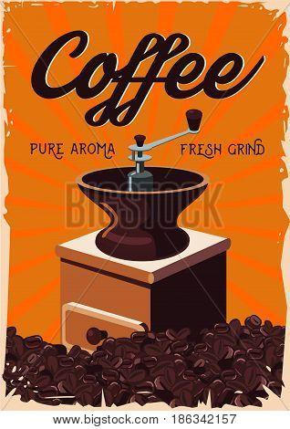 Vintage handle coffee grinder. Retro poster with bean.