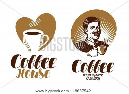 Coffee logo. Cafe, espresso, coffeehouse, cafeteria icon or label. Lettering vector illustration isolated on white background