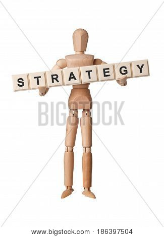 Wooden figurine with the word STRATEGY isolated on white background