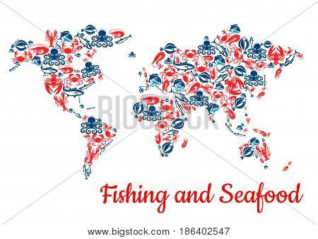 Fishing world map of seafood and fish food. Vector c of lobster and salmon, shrimp or crab and trout and tuna or carp. Fishery catch flounder and prawn or squid, herring and octopus or mackerel