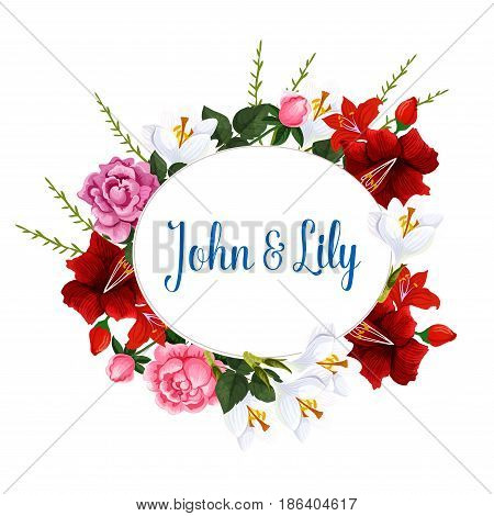 Flowers bouquet for wedding greeintg card or invitation template. Vector floral wreath with bride and groom names and blooming bunch of spring flowers roses, poppy and daffodil or narcissus