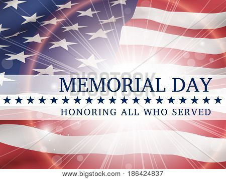 Memorial day, remember and honor - poster with the flying flag of the USA  with glow