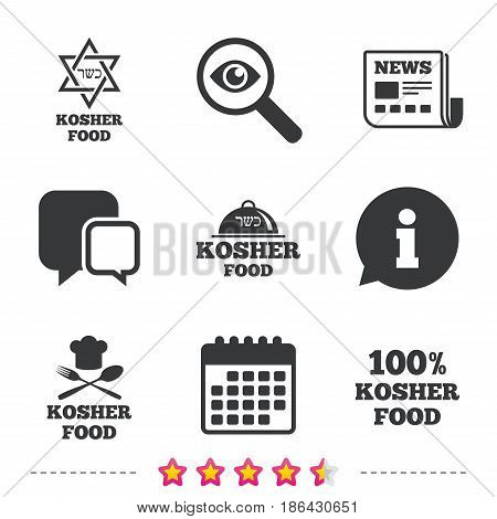 Kosher food product icons. Chef hat with fork and spoon sign. Star of David. Natural food symbols. Newspaper, information and calendar icons. Investigate magnifier, chat symbol. Vector