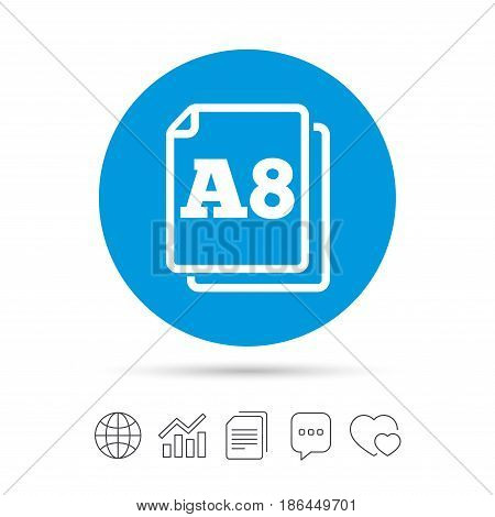 Paper size A8 standard icon. File document symbol. Copy files, chat speech bubble and chart web icons. Vector