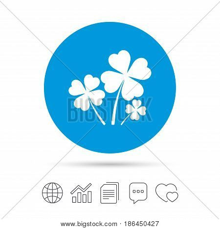 Clovers with four leaves sign icon. Saint Patrick symbol. Copy files, chat speech bubble and chart web icons. Vector