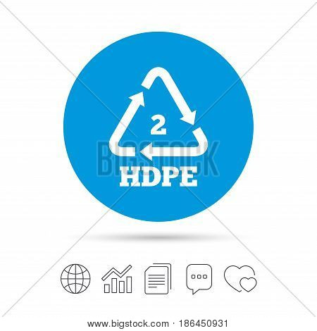 Pe-hd 2 icon. Polyethylene high-density sign. Recycling symbol. Copy files, chat speech bubble and chart web icons. Vector