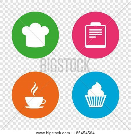 Coffee cup icon. Chef hat symbol. Muffin cupcake signs. Document file. Round buttons on transparent background. Vector