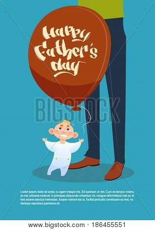 Happy Father Day Family Holiday, Son Hold Air Balloon Standing Near Dad Legs Greeting Card Flat Vector Illustration