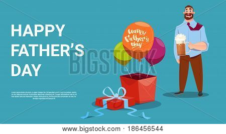 Happy Father Day Family Holiday, Dad Hold Beer Glass Present Box And Air Balloon Greeting Card Flat Vector Illustration