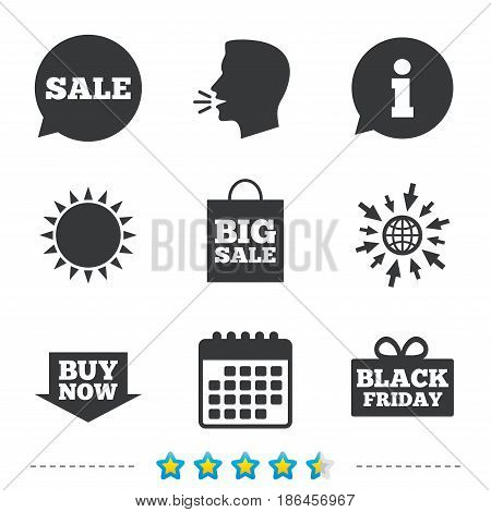 Sale speech bubble icons. Buy now arrow symbols. Black friday gift box signs. Big sale shopping bag. Information, go to web and calendar icons. Sun and loud speak symbol. Vector