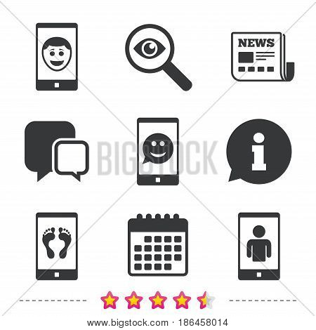 Selfie smile face icon. Smartphone video call symbol. Self feet or legs photo. Newspaper, information and calendar icons. Investigate magnifier, chat symbol. Vector