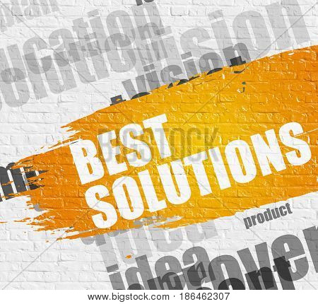 Education Service Concept: Best Solutions. Yellow Text on Brickwall. Best Solutions - on the White Brickwall with Word Cloud Around. Modern Illustration.